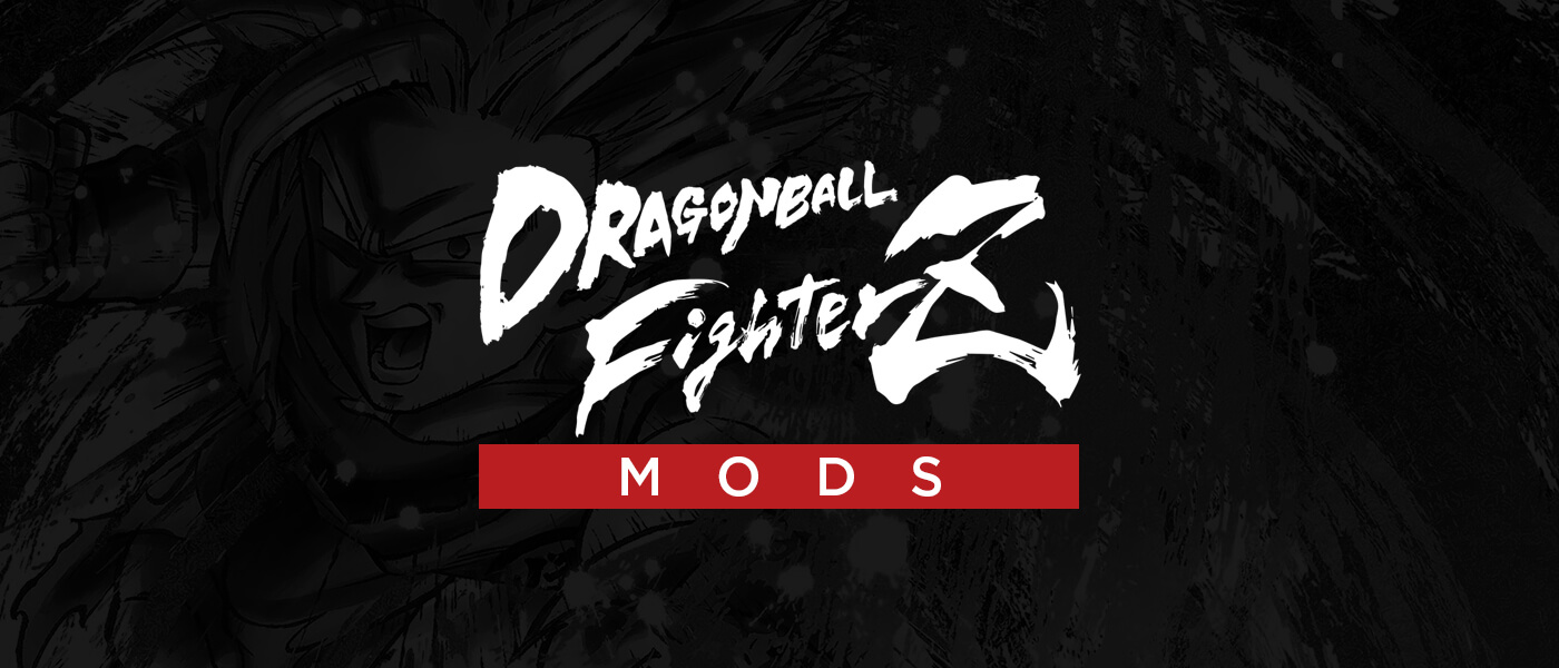 Welcome to dragonball fighterZ mods!
