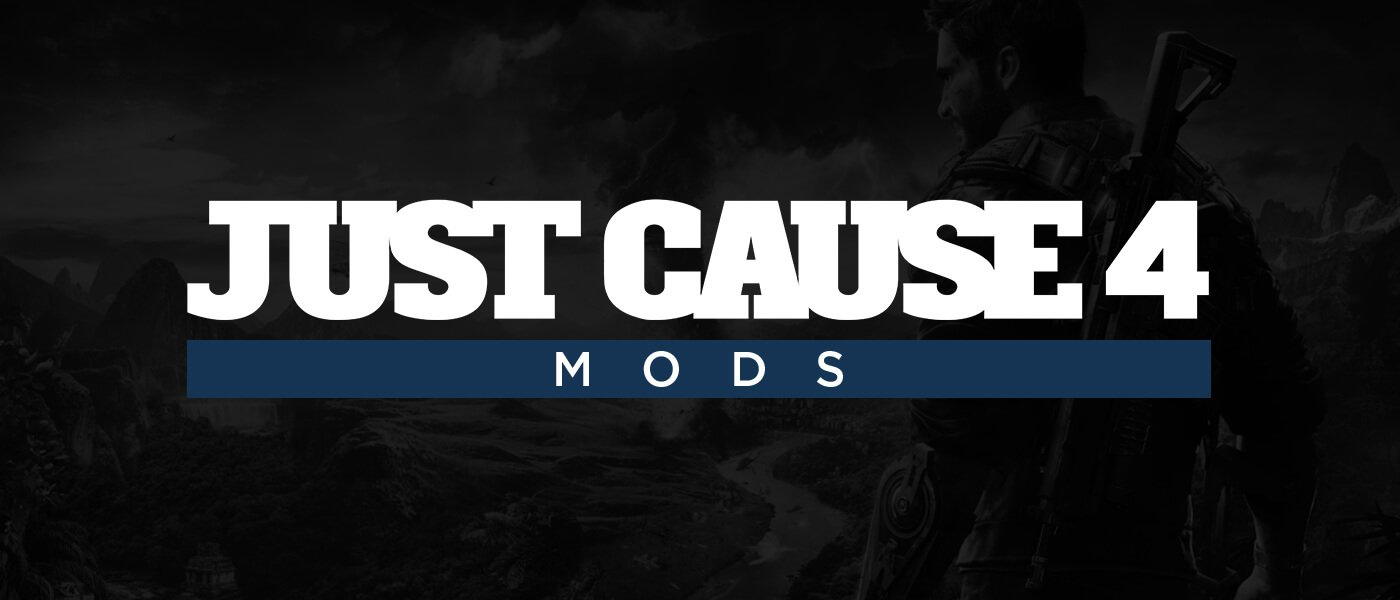 Just Cause 4 Mods – now online!
