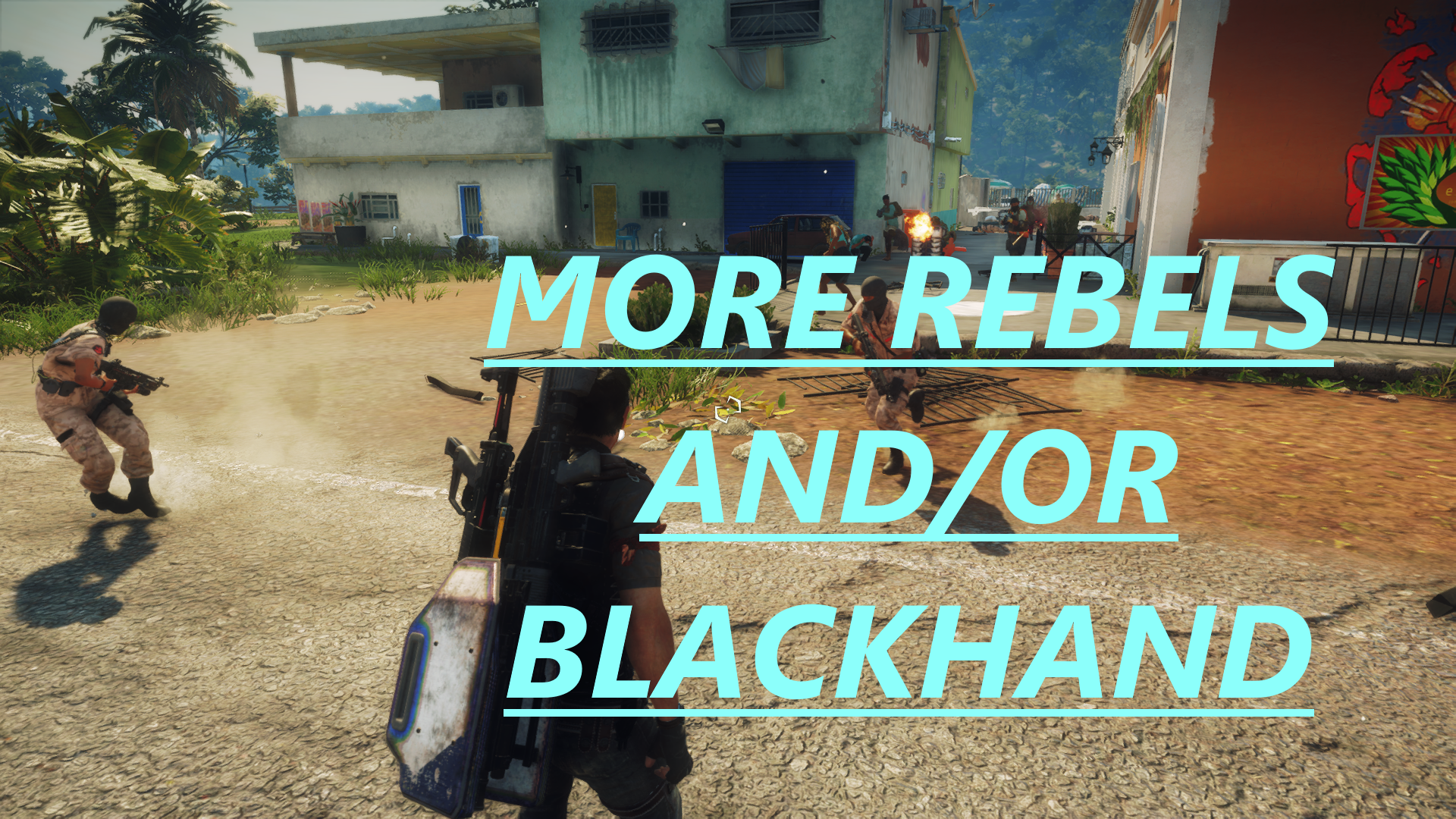 More Rebels and / or Blackhand – Convert Civilians to Combatants