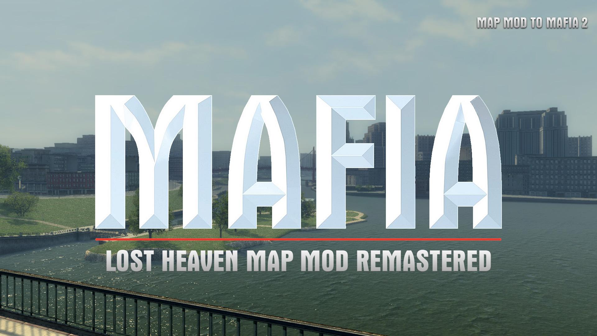 Mafia 2 The City of Lost Heaven Map Mod