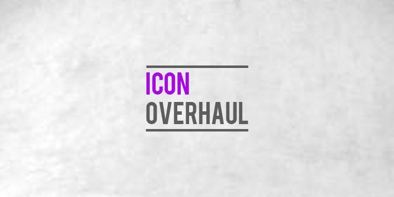 Icon Overhaul