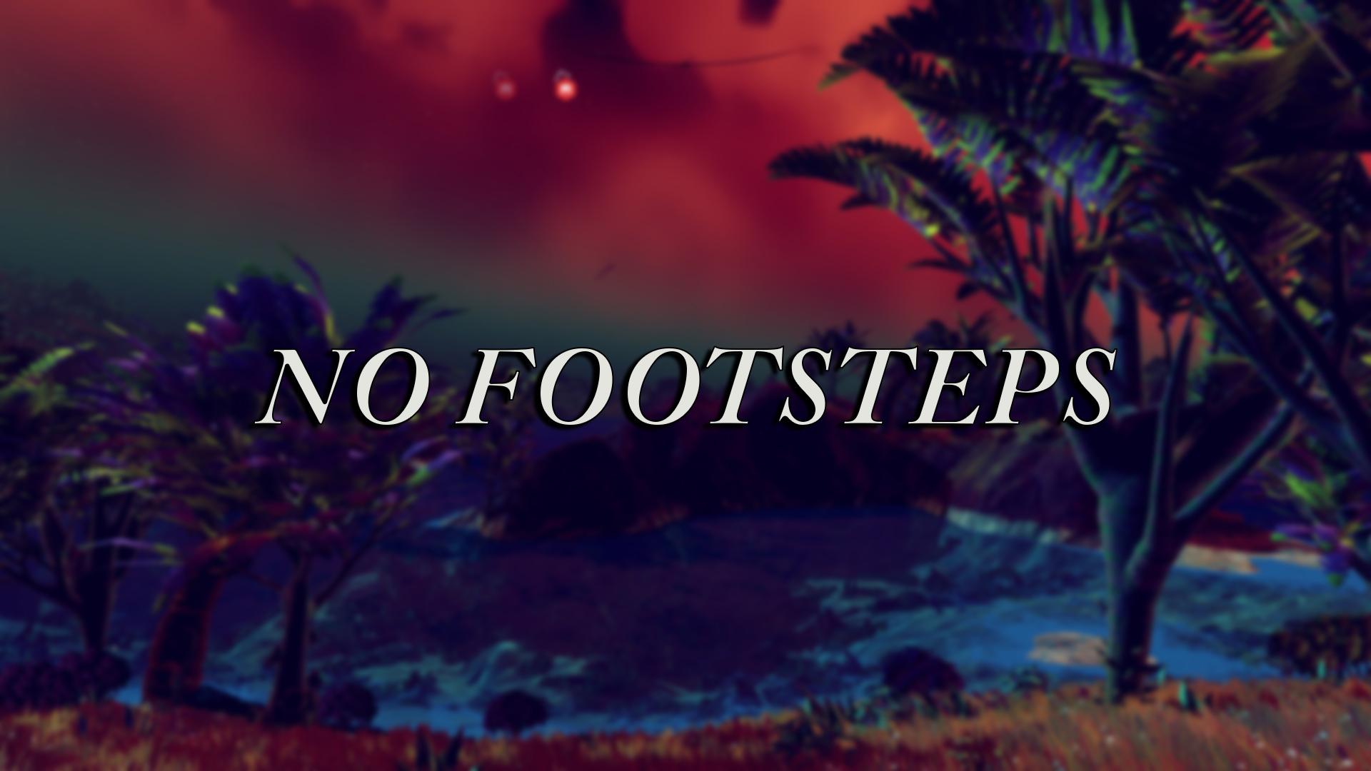 No footsteps