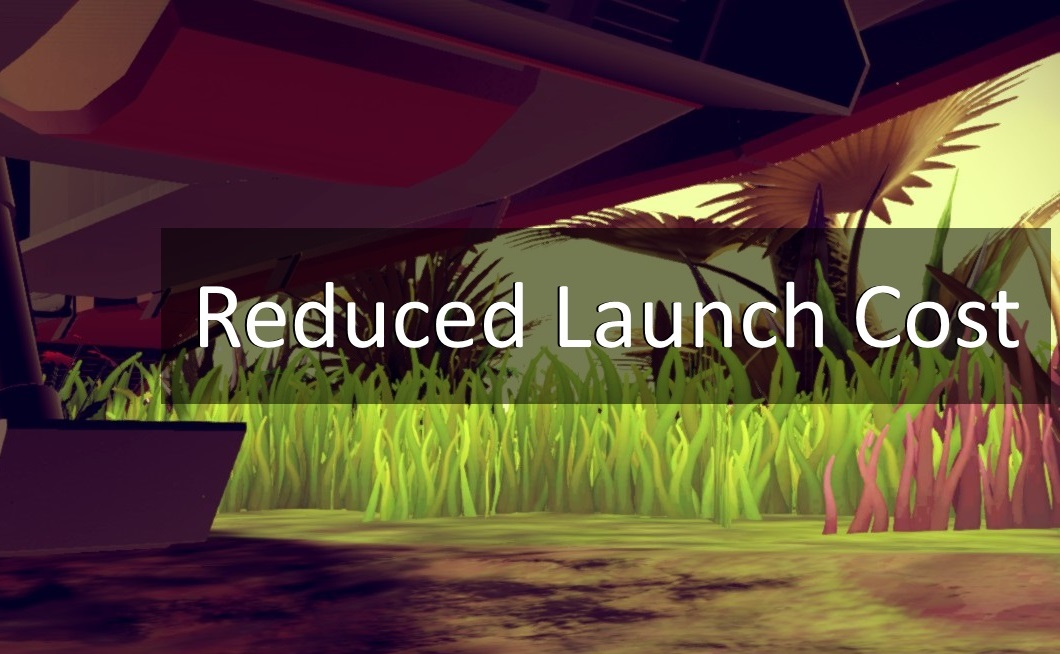 Reduced Launch Cost