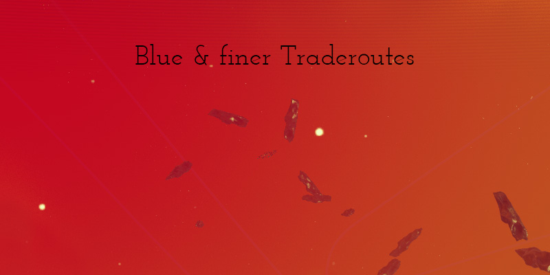 Blue & finer Traderoutes