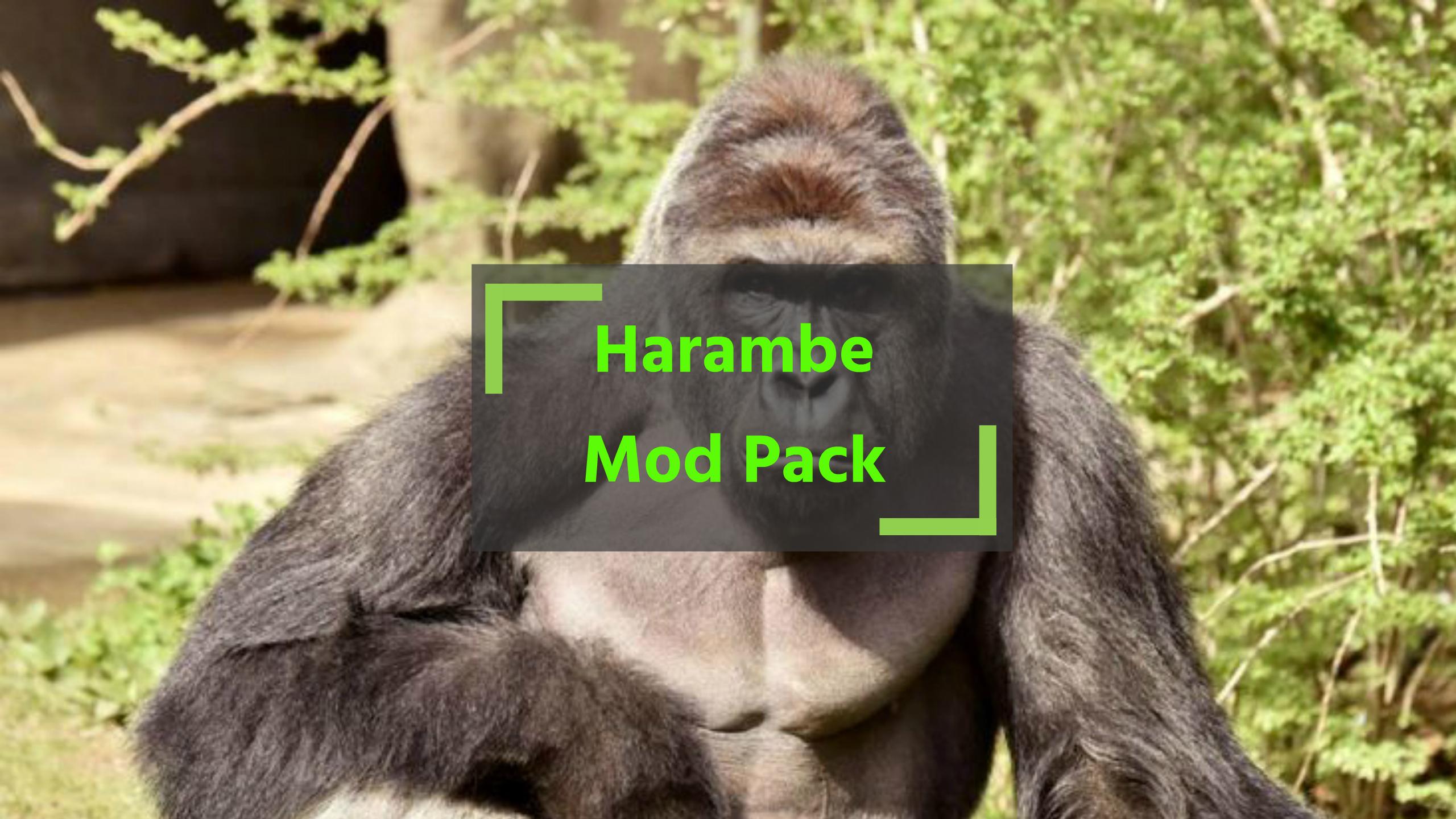 Harambe Mod Pack 1.0