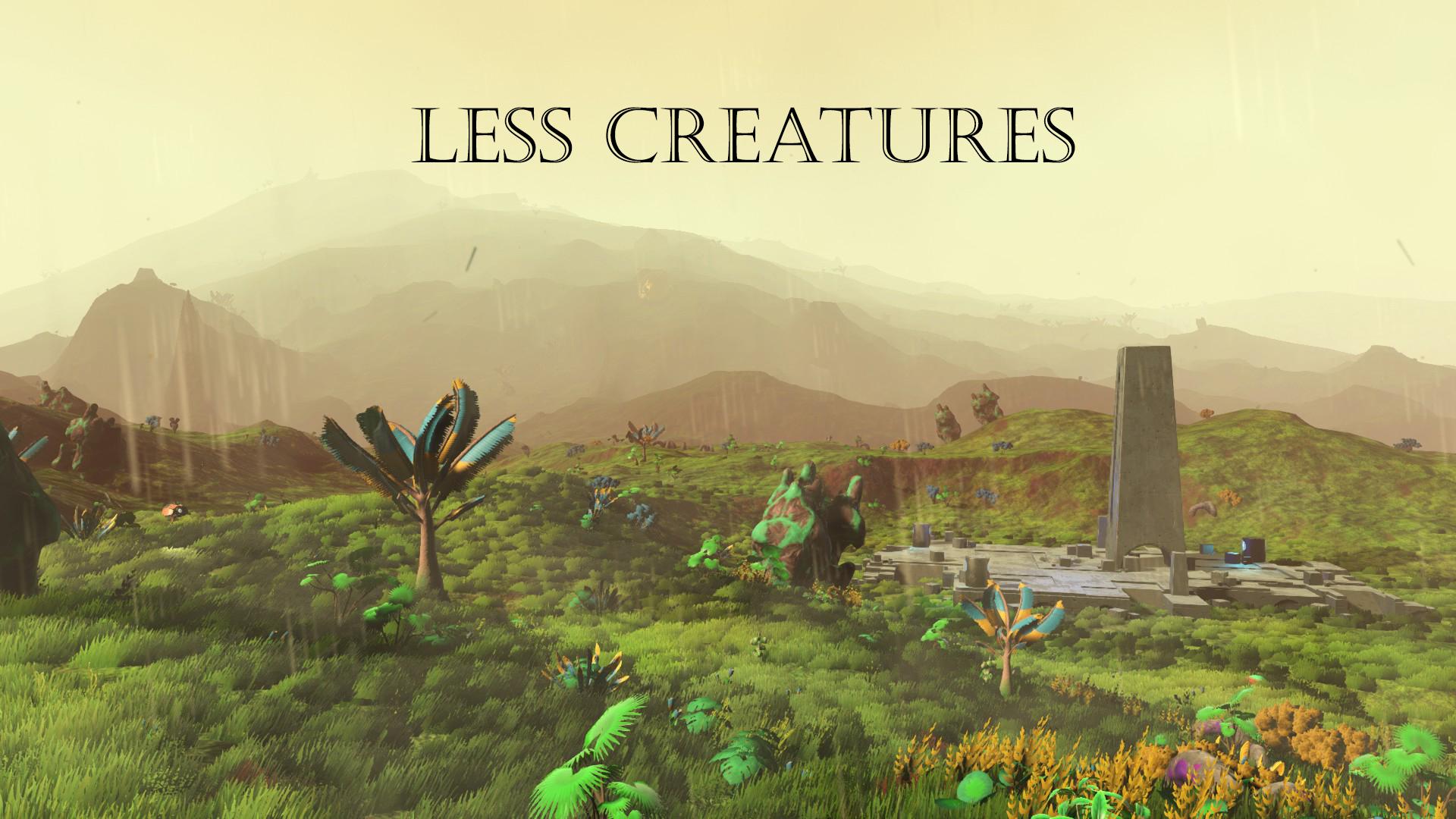 Less Creatures