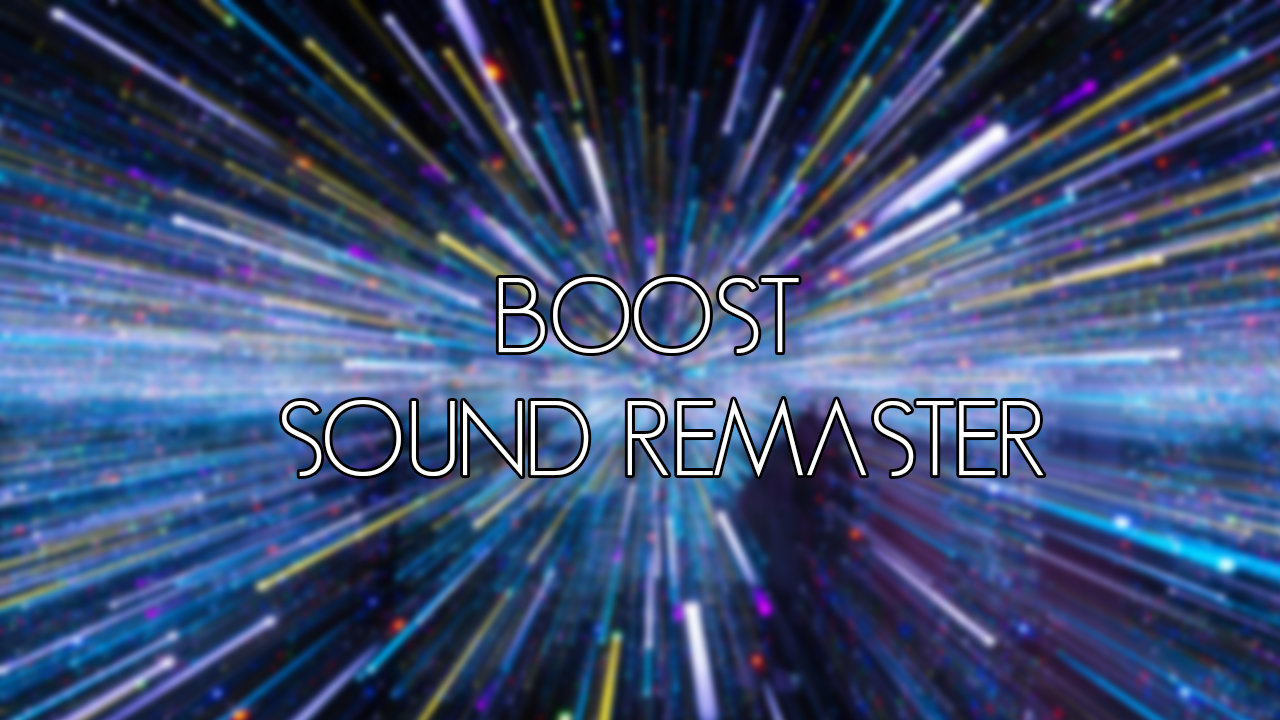 Boost Sound Remaster