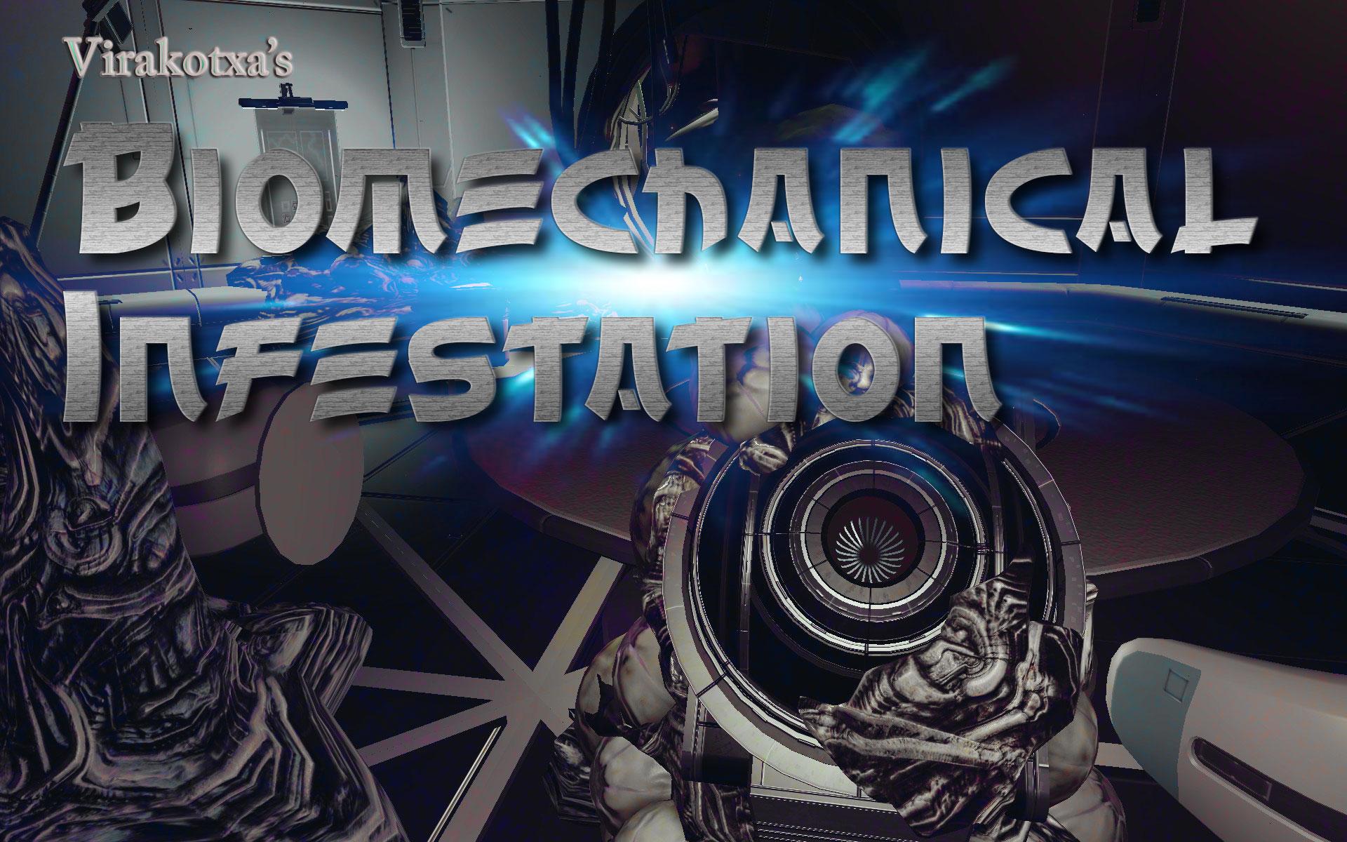 Biomechanical Infestation