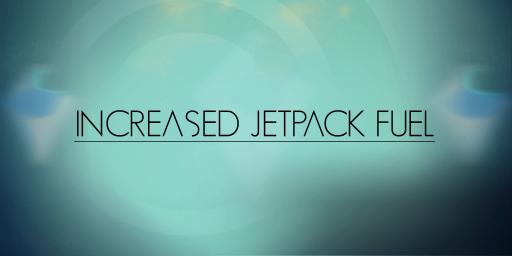 Increased Jetpack Fuel