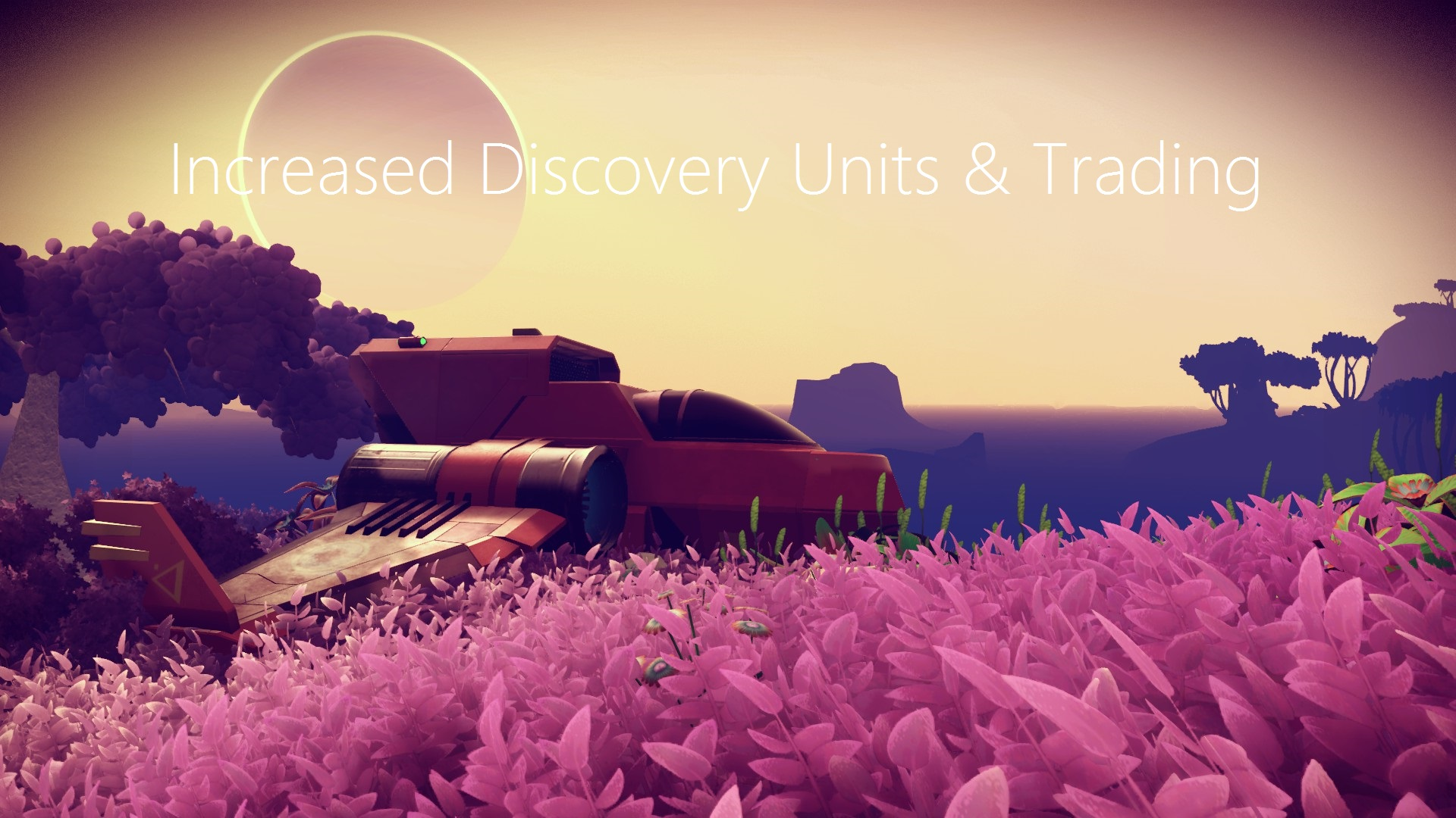 Increased Discovery Units & More Trading