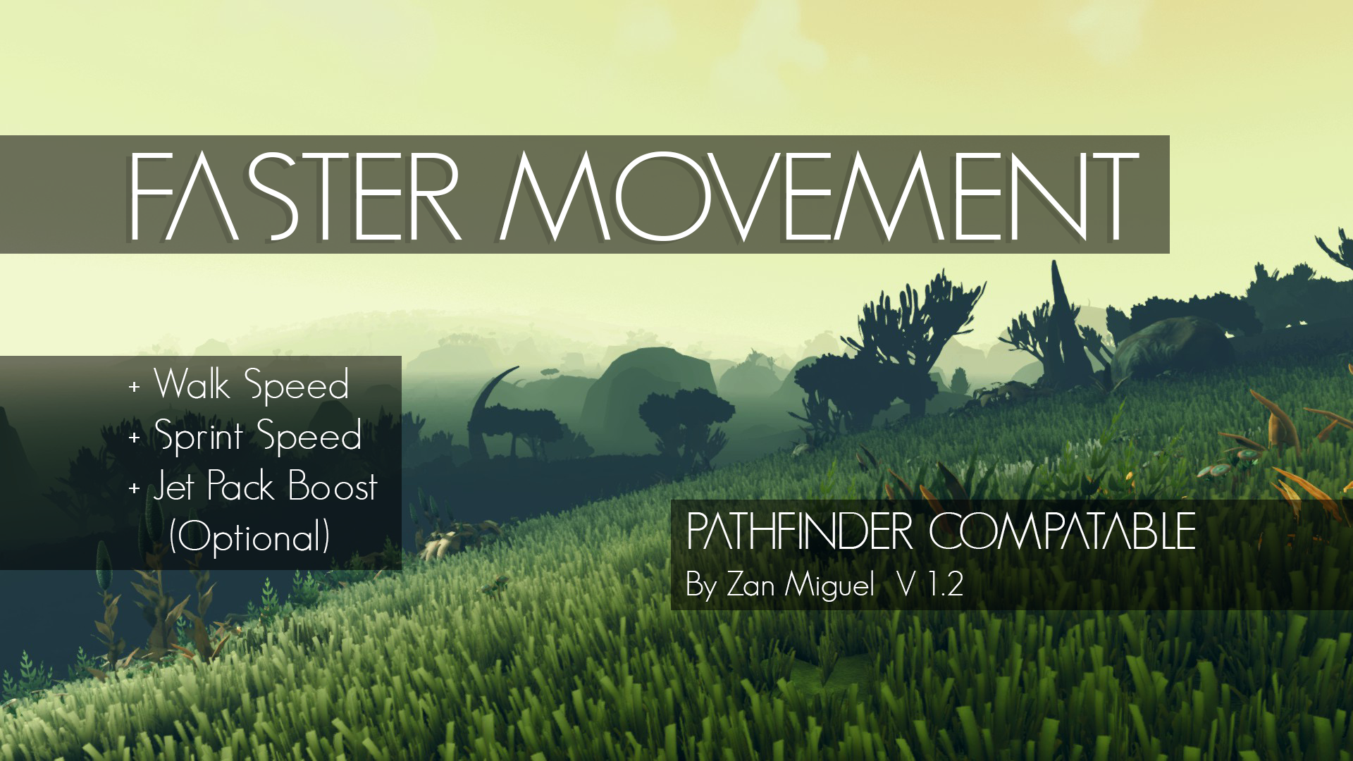 Faster Movement