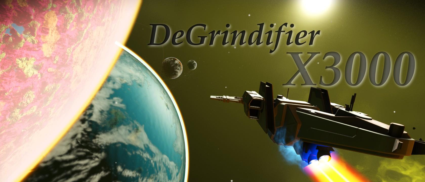 DeGrindifier X3000