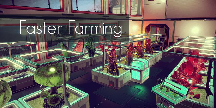 Faster Farming