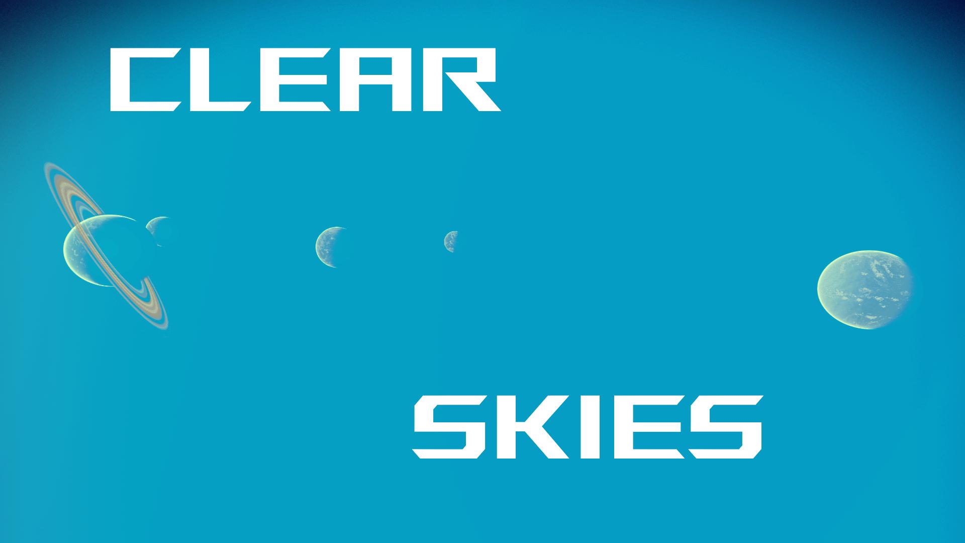 Clear Skies – Visions