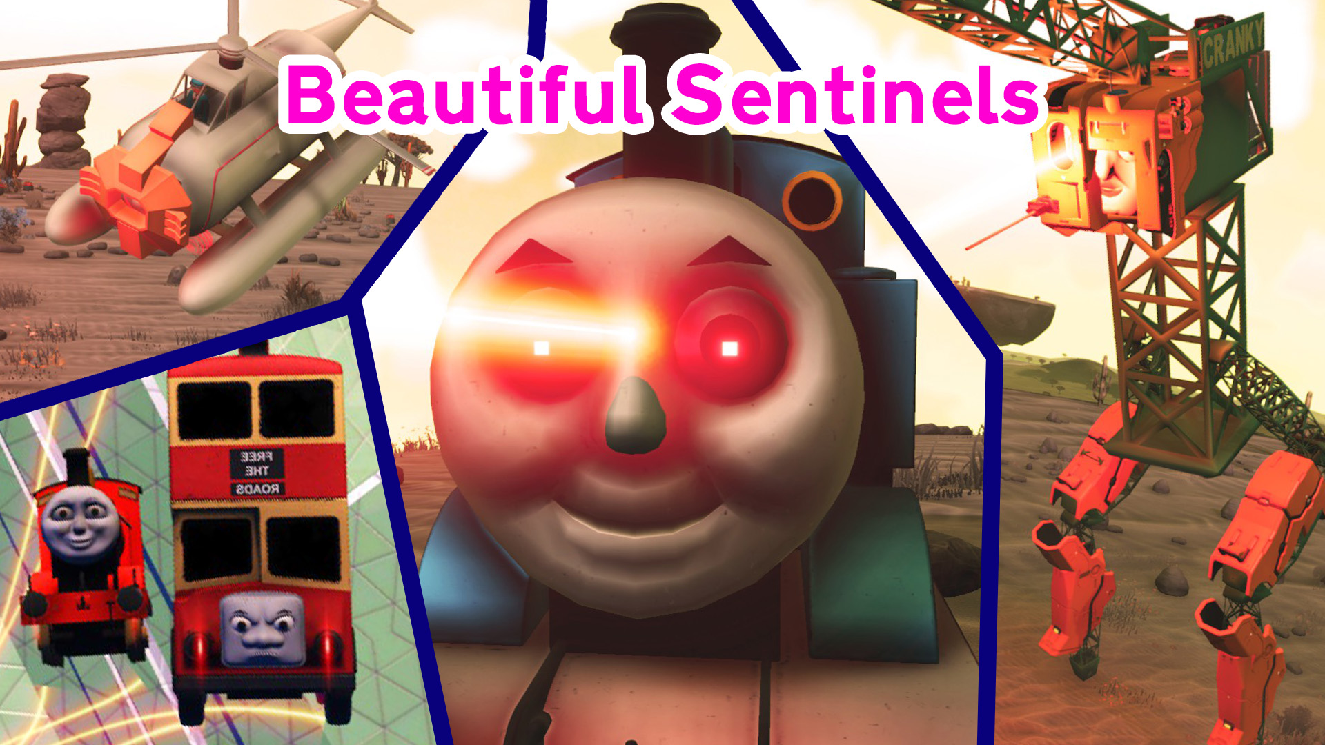 Beautiful Sentinels – Thomas and Friends Go on a Rampage